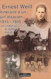 Itinéraire dun juif alsacien 1915-1945 - La Lorelei ou le mythe maudit.pdf