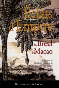 Eclats dempire : du Brésil à Macao - Actes du colloque international des 6 et 7 octobre 2000, Centre des archives doutre-mer et Cité du livre, Aix-en-Provence.pdf