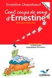 Ernestine Chasseboeuf - Cent coups de sang d'Ernestine - Le bestoffe.