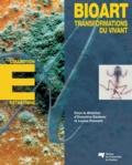 Ernestine Daubner et Louise Poissant - Bioart - Transformations du vivant.