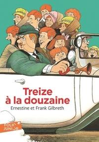Ernestine Gilbreth et Frank Gilbreth - Treize à la douzaine.