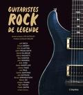 Ernesto Assante - Guitaristes rock de légende.