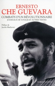 Combats dun révolutionnaire - Journaux de voyage et autres textes.pdf