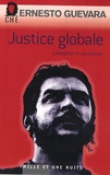 Ernesto Che Guevara - Justice globale - Libération et socialisme.