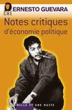 Ernesto Che Guevara - Notes critiques d'économie politique.
