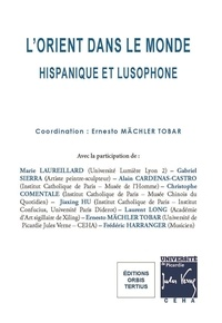 Ernesto Mächler Tobar - L'Orient dans le monde hispanique et lusophone.