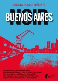 Ernesto Mallo - Buenos Aires Noir.