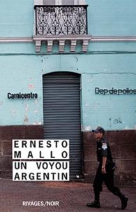 Ernesto Mallo - Un voyou argentin.