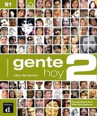 Ernesto Martin Peris et Neus Sans Baulenas - Gente hoy 2 B1 - Libro del alumno. 1 CD audio