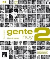 Ernesto Martin Peris et Neus Sans Baulenas - Gente hoy 2 B1 - Libro de trabajo. 1 CD audio