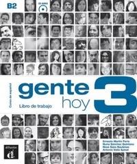 Ernesto Martin Peris et Nuria Sanchez Quintana - Gente hoy 3 B2 - Libro de trabajo. 1 CD audio
