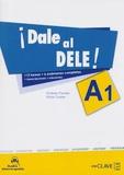 Ernesto Puertas et Nitzia Tudela - Dale al DELE! A1.
