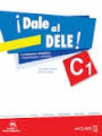 Ernesto Puertas et Nitzia Tudela - Dale al DELE! C1.