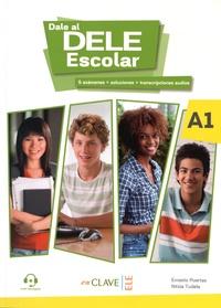 Ernesto Puertas et Nitzia Tudela - Dale al DELE Escolar! - A1.