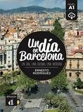 Ernesto Rodríguez - Un dia en Barcelona - Nivel A1.