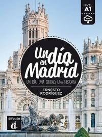 Ernesto Rodríguez - Un dia en Madrid - Nivel A1.