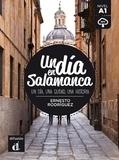 Ernesto Rodríguez - Un dia en Salamanca Nivel A1 - Un dia, una ciudad, una historia.
