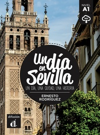 Ernesto Rodríguez - Un dia en Sevilla - Un dia, une ciudad, una historia.