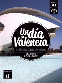 Ernesto Rodríguez - Un dia en Valencia - Un dia, une ciudad, une historia.
