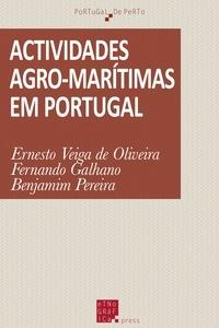 Ernesto Veiga de Oliveira et Fernando Galhano - Actividades agro-marítimas em Portugal.