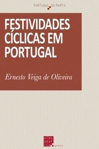 Ernesto Veiga de Oliveira - Festividades cíclicas de Lisboa.