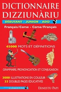 Ernestu Papi - Dictionnaire Débutant - Junior - Ado - Corse-Français et Français-Corse.