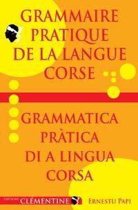Ernestu Papi - Grammaire pratique de la langue corse.