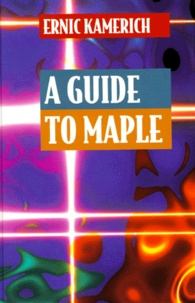 Ernic Kamerich - A GUIDE TO MAPLE. - With 41 illustrations.
