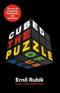 Erno Rubik - Cubed - The Puzzle of Us All.