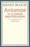 Ernst Bloch - Avicenne et la gauche aristotélicienne.