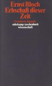 Ernst Bloch - Erbschaft dieser Zeit.