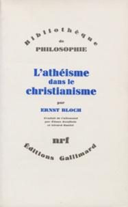 Ernst Bloch - L'athéisme dans le christianisme - La religion de l'Exode et du Royaume.