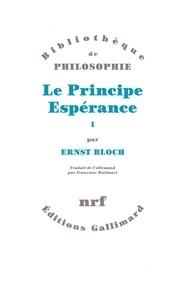 Ernst Bloch - Le Principe Espérance - Tome 1.