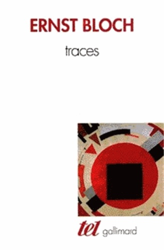 Ernst Bloch - Traces.
