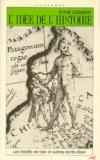 Ernst Cassirer - L'Idée de l'histoire - Les inédits de Yale et autres écrits d'exil.