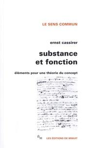 Ernst Cassirer - Substance et fonction - Eléménts pour une théorie du concept.
