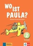 Ernst Endt et Anne-Kathrein Schiffer - Wo ist Paula? Deutsch für die Primarstufe - Kursbuch 2.