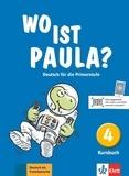 Ernst Endt et Michael Koenig - Wo ist Paula? Deutsch für die Primarstufe - Kursbuch 4.