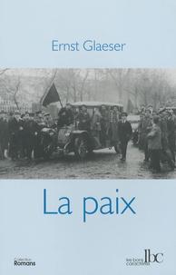 Ernst Glaeser - La paix.