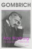 Ernst Gombrich et Fritz Saxl - Aby Warburg - Une biographie intellectuelle, suivi d'une étude sur l'histoire de la bibliothèque de Warburg.