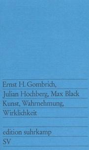 Ernst Gombrich et Julian Hochberg - Kunst, Wahrnehmung, Wirklichkeit.