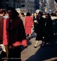 Ernst Haas - Ernst Haas, color correction 1952-1986.