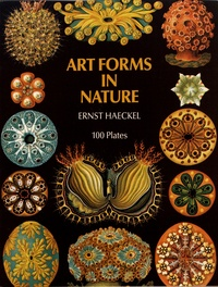 Ernst Haeckel - Art Forms in Nature.