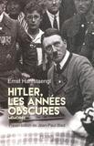 Ernst Hanfstaengl - Hitler, les années obscures - Mémoires.