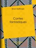 Ernst Hoffman - Contes fantastiques.