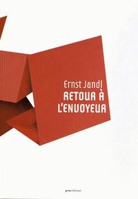 Ernst Jandl - Retour à l'envoyeur - Anthologie.