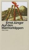 Ernst Jünger - Auf Den Marmorklippen.