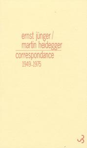 Ernst Jünger et Martin Heidegger - Correspondance - 1949-1975.
