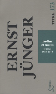 Ernst Jünger - Jardins et routes - Journal 1939-1940.