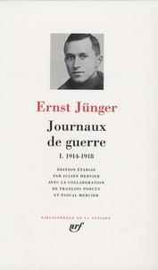 Journaux de guerre- Tome 1, 1914-1918 - Ernst Jünger | Showmesound.org